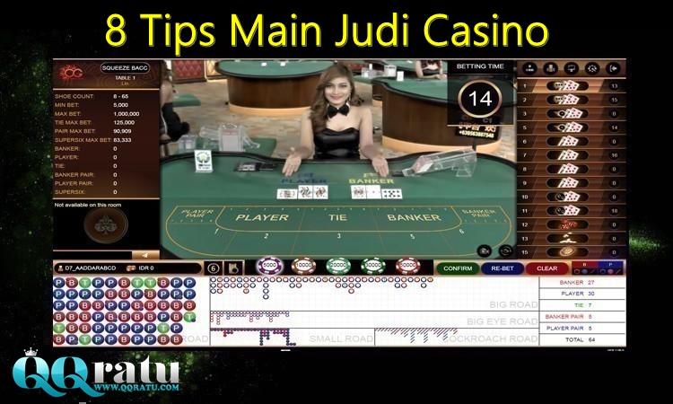 8 Tips Main Judi Casino OnlineIndonesia